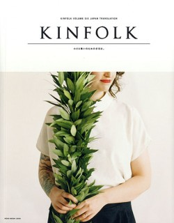 KINFOLK VOLUME SIX JAPAN TRANSLATION